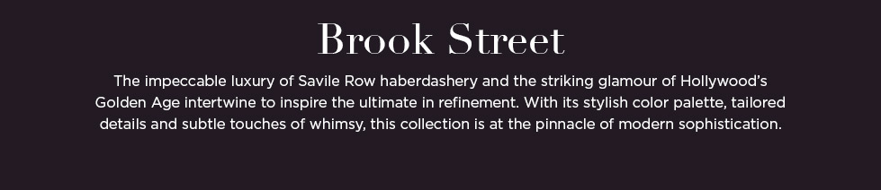 Brook Street: The impeccable luxury of Savile Row haberdashery and the striking glamour of Hollywood's Golden